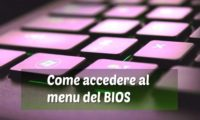 Come entrare nel bios in Windows