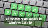 Come creare un backup in Windows 7,8 e 10